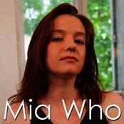 Mia Who