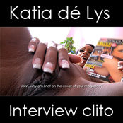KATYA DE LYS. INTERVIEW WITH A CLIT