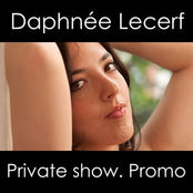 DAPHNEE: PRIVATE SHOW