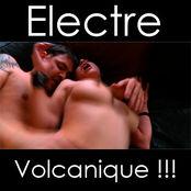 ELECTRE: UNE FILLE VOLCANIQUE!!!