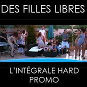 DES FILLES LIBRES. L'INTEGRALE SEXE