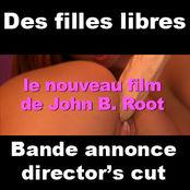 "BANDE ANNONCE ""DES FILLES LIBRES"" DIRECTOR'S CUT"